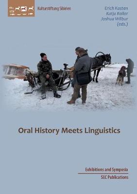 Oral History Meets Linguistics (Paperback)