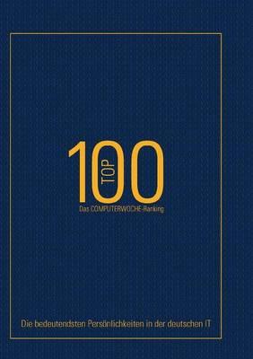 Top 100 - Das Computerwoche Ranking (Paperback)