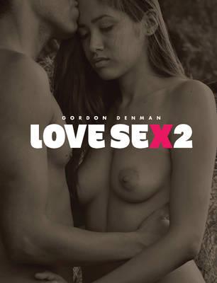 Love Sex 2 (Hardback)