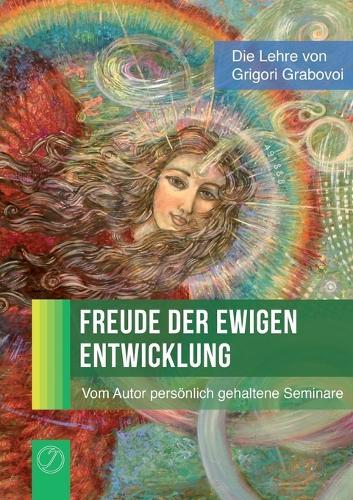 Freude Der Ewigen Entwicklung (Paperback)