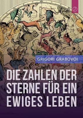 """Die Zahlen Der Sterne Fur Ein Ewiges Leben"""" (German Edition) (Paperback)"""