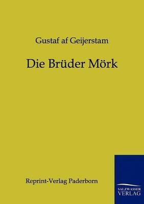 Die Bruder Mork (Paperback)
