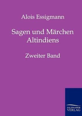 Sagen Und Marchen Altindiens (Paperback)