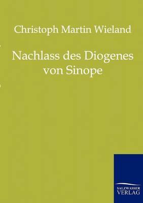 Nachlass Des Diogenes Von Sinope (Paperback)