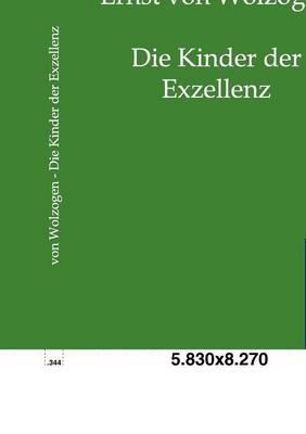 Die Kinder Der Exzellenz (Paperback)