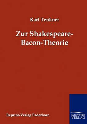 Zur Spakespeare-Bacon-Theorie (Paperback)