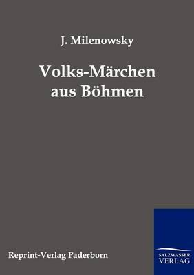 Volks-M rchen Aus B hmen (Paperback)
