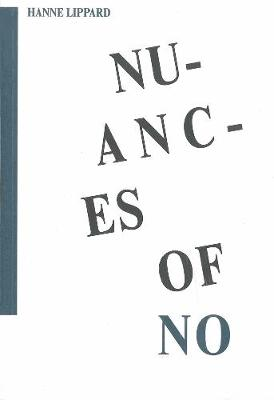 Nuances Of No (Paperback)