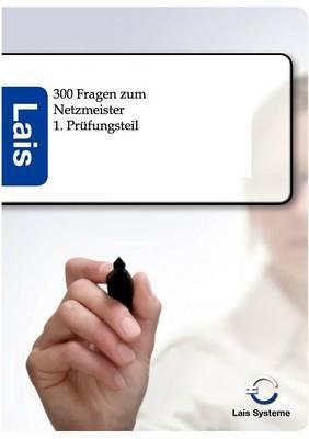 300 Fragen Zum Netzmeister (Paperback)