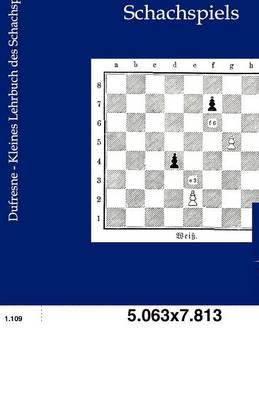 Kleines Lehrbuch Des Schachspiels (Paperback)