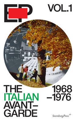 EP Vol. 1 - the Italian Avant-Garde: 1968-1976 (Paperback)