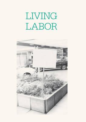 Living Labor (Paperback)