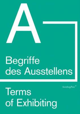 Terms of Exhibiting (from A to B) (Paperback)