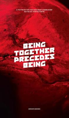 Being Together Precedes Being (Paperback)