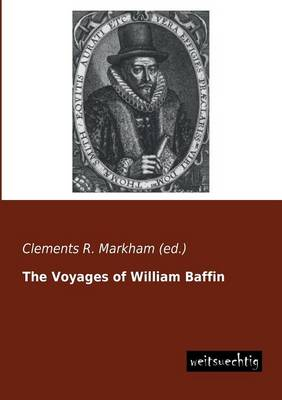 The Voyages of William Baffin (Paperback)