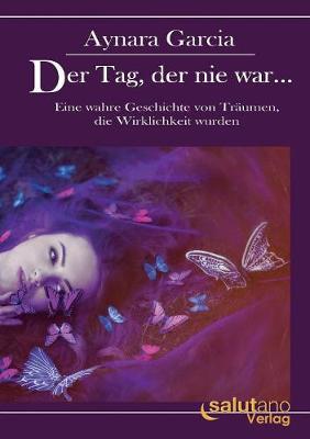 Der Tag, Der Nie War... (Paperback)