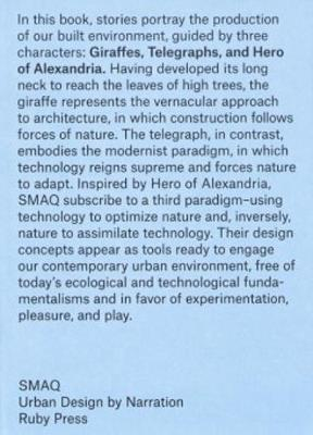 Giraffes, Telegraphs and Hero of Alexandria - Urban Design by Naration (Paperback)