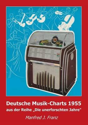 Deutsche Musik-Charts 1955 (Paperback)