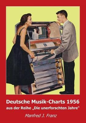 Deutsche Musik-Charts 1956 (Paperback)