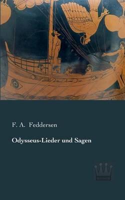 Odysseus-Lieder Und Sagen (Paperback)
