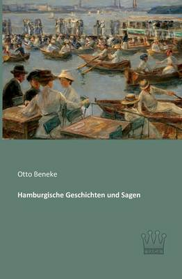 Hamburgische Geschichten Und Sagen (Paperback)