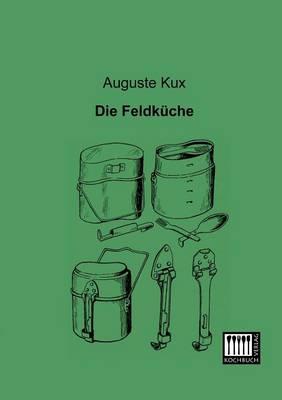Die Feldkuche (Paperback)