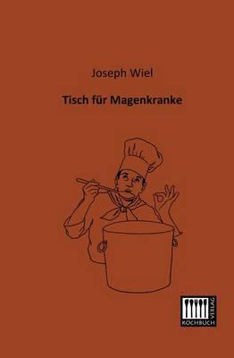 Tisch Fur Magenkranke (Paperback)