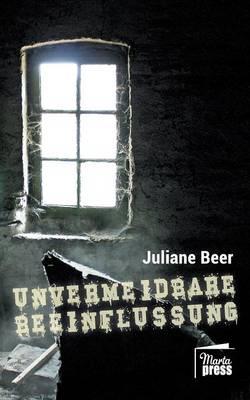 Unvermeidbare Beeinflussung (Paperback)