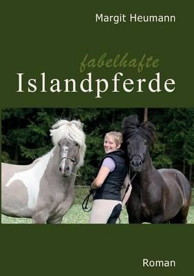 Fabelhafte Islandpferde (Paperback)