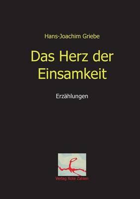 Das Herz Der Einsamkeit (Paperback)