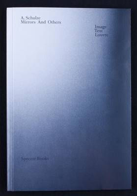 Mirrors and Others: Image Text Louvre (Paperback)