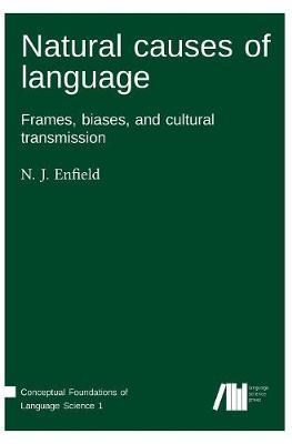 Natural Causes of Language (Hardback)
