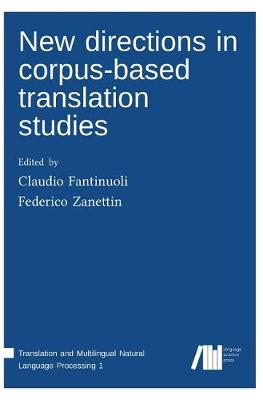 New Directions in Corpus-Based Translation Studies (Hardback)