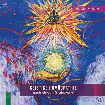 Geistige Homoopathie Nach Grigori Grabovoi (R): (Band 1) - 1 (Paperback)