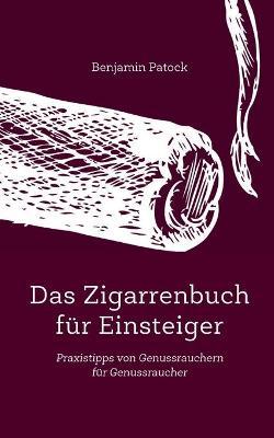 Das Zigarrenbuch Fur Einsteiger (Paperback)