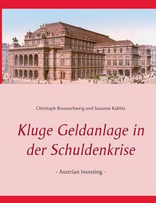 Kluge Geldanlage in Der Schuldenkrise (Paperback)