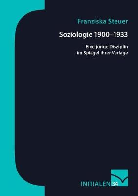 Soziologie 1900-1933 (Paperback)