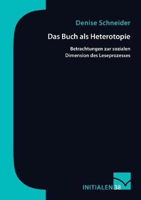 Das Buch ALS Heterotopie (Paperback)