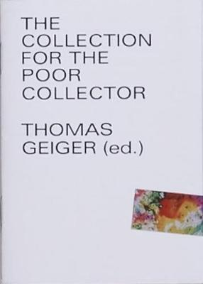 The Collection for the poor Collector (Paperback)