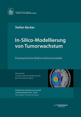In-Silico-Modellierung Von Tumorwachstum (Paperback)