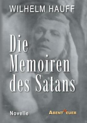 Die Memoiren Des Satans (Paperback)