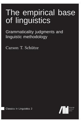 The Empirical Base of Linguistics (Hardback)