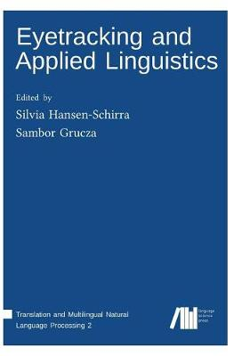 Eyetracking and Applied Linguistics (Hardback)