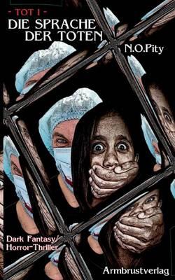 Die Sprache der Toten (Paperback)