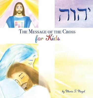 The Message of the Cross for Kids (Paperback)