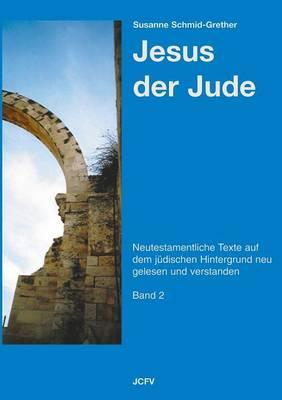 Jesus Der Jude Band 2 (Paperback)