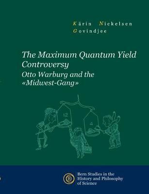 The Maximum Quantum Yield Controversy (Paperback)