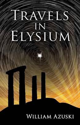 Travels in Elysium (Paperback)