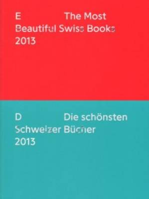 The Most Beautiful Swiss Books 2013 (Paperback)