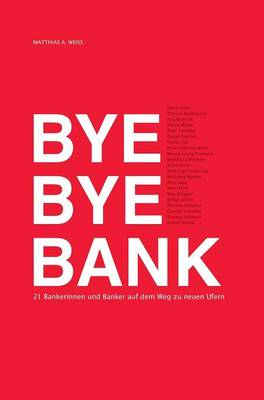 Bye Bye Bank (Hardback)
